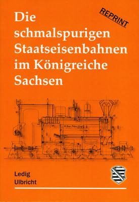 Reprint Eisenbahn im Königreich Sachsen